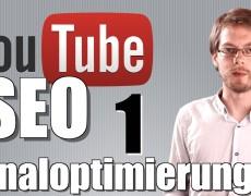 Youtube SEO – Suchmaschinen Optimierung für den Youtube Kanal – Youtube – SEO-Serie – Teil1 Deutsch