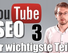 Youtube Video SEO: Die 7 wichtigsten Tipps – Youtube SEO Serie (3/4)