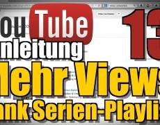 Serienplaylist erstellen auf Youtube mehr Views SEO – Youtbe Anleitung 13